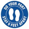 Floor Safety Signs - Stay 6 Feet Apart - Blue