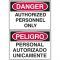 OSHA Danger Signs - Authorized Personnel Only