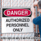 Jumbo Construction Signs - Notice - Authorized Personnel Only
