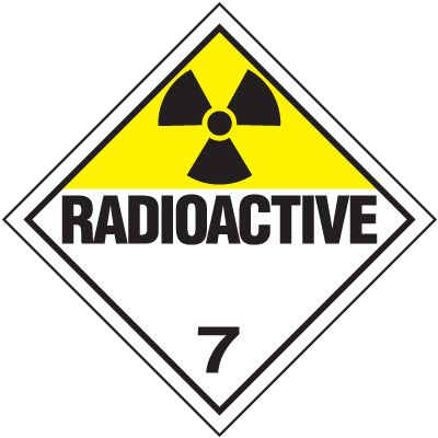 Radioactive 7 D.O.T. Placards