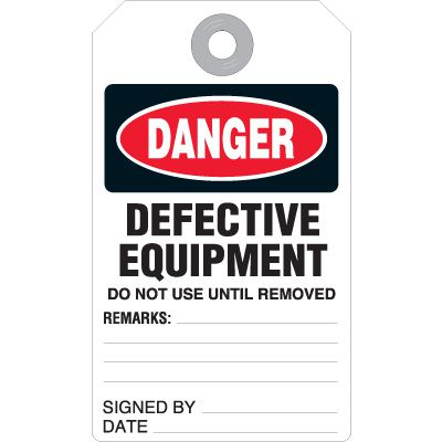 Danger Defective Equipment - Accident Prevention UltraTag