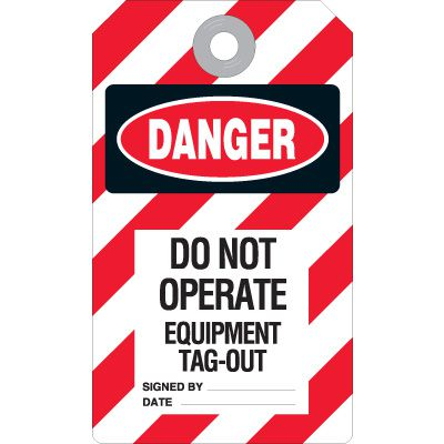 Danger Do Not Operate Equipment -  Lockout Ultra Tag
