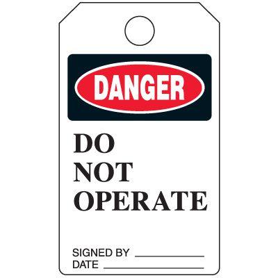 Danger Do Not Operate - Grommet-Free Heavy Duty Plastic Tag