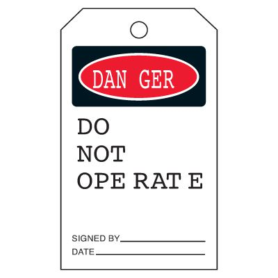 Danger Do Not Operate - Safety Tags On-A-Roll