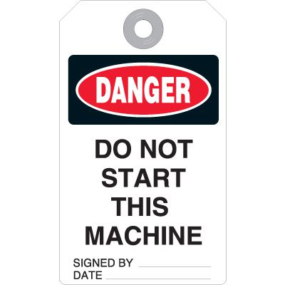 Danger Do Not Start Machine - Accident Prevention Ultra Tag