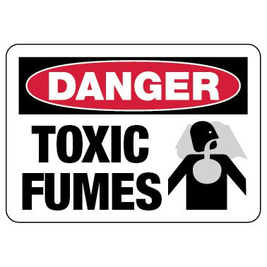 Danger Sign: Toxic Fumes