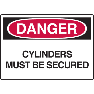 OSHA Danger Signs - Cylinders Must Be Secured