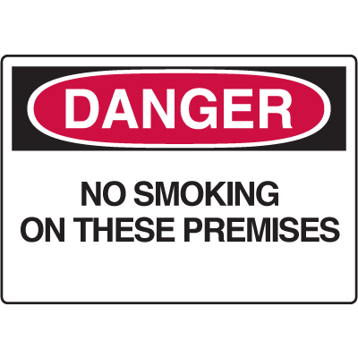 Danger Signs- No Smoking On These Premises