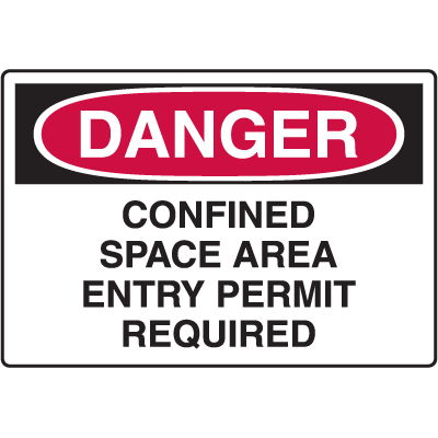 Danger Signs - Confined Space Area Entry Permit Required