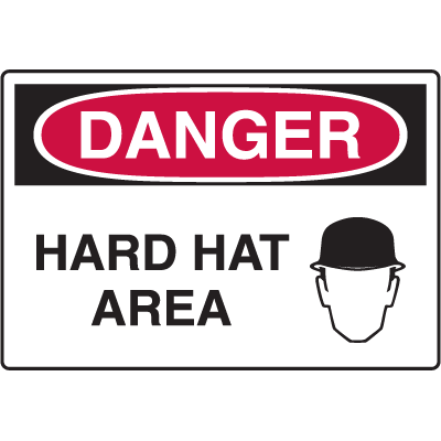 Danger Signs - Hard Hat Area