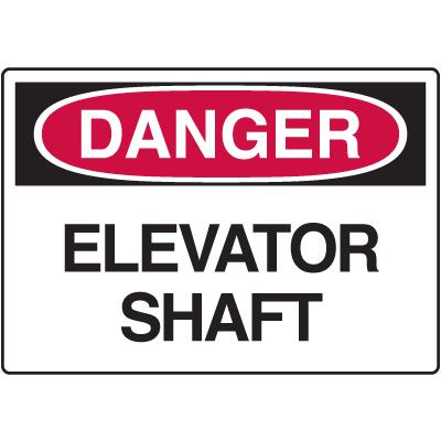 Danger Signs - Elevator Shaft