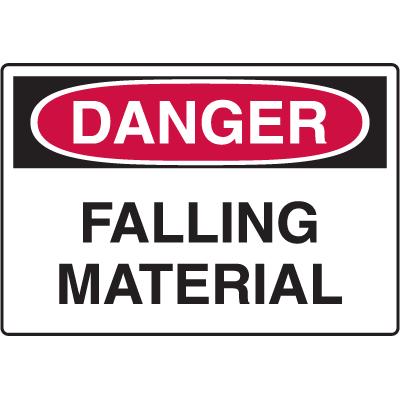 Danger Signs - Falling Material