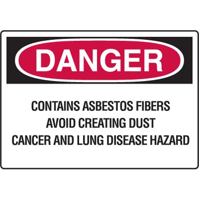 OSHA Danger Signs - Asbestos Fibers Avoid Creating Dust Cancer Hazard