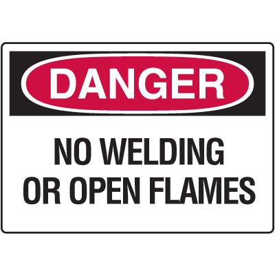 Danger Signs - No Welding Or Open Flames