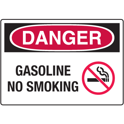 Danger Signs - Gasoline No Smoking