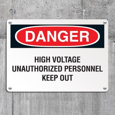 Danger Signs - High Voltage Unauthorized Personnel Keep Out