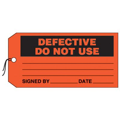 Defective Do Not Use - Production Status Tags