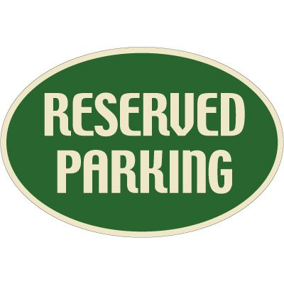 Designer Oval Signs - Reserved Parking