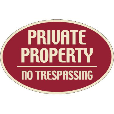 Designer Oval Signs -Private Property No Trespassing