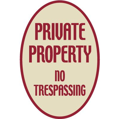 Designer Oval Signs - Private Property No Trespassing