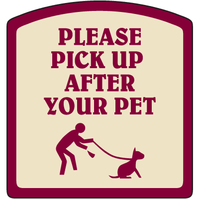 Designer Property Signs - Please Pick Up After Your Pet