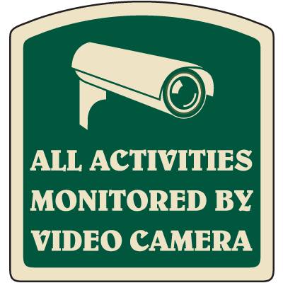 Designer Property Signs - All Activities Monitored By Video Camera