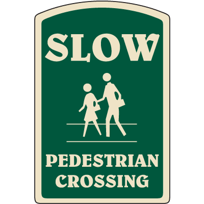 Designer Property Signs - Pedestrian Crossing