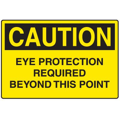 Disposable Plastic Corrugated Signs - Caution Eye Protection Required Beyond This Point