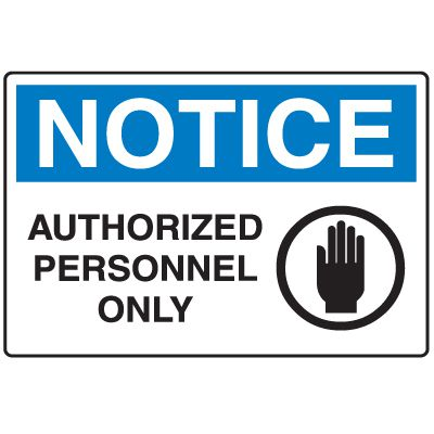 Disposable Plastic Corrugated Signs - Notice Authorized Personnel Only