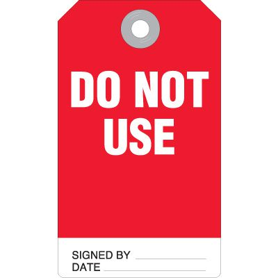 Do Not Use - Accident Prevention Ultra Tag
