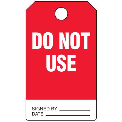 Do Not Use - Grommet-Free Heavy Duty Plastic Tag