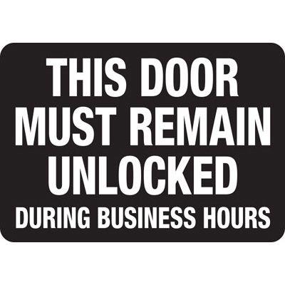 This Door Must Remain Unlocked - Door Safety Sign