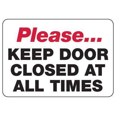 Please Keep Door Closed - Door Safety Sign