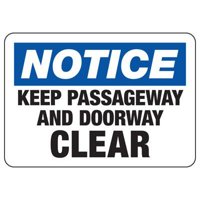 Notice Keep Passageway Clear - Door Safety Sign