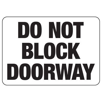 Do Not Block Doorway - Door Safety Sign