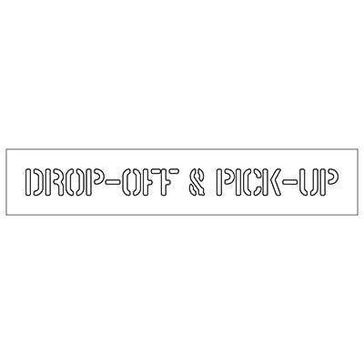 Drop-Off & Pick-Up - Plastic Wording Stencils
