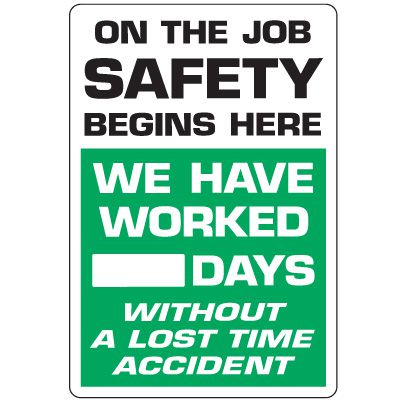 Dry Erase Safety Tracker Signs - On The Job Safety __ Days Without A Lost Time Accident