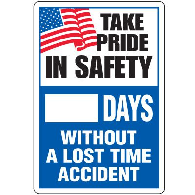 Dry Erase Safety Tracker Signs - Take Pride In Safety __ Days Without A Lost Time Accident