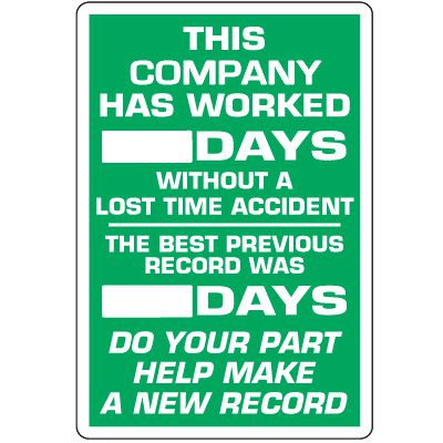 Dry Erase Safety Tracker Signs - This Company Worked __ Days Without Lost Time Accident