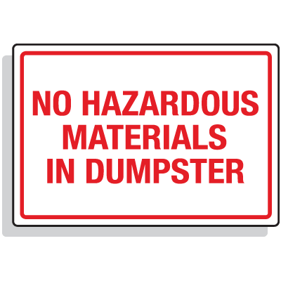 Dumpster Signs- No Hazardous Materials In Dumpster