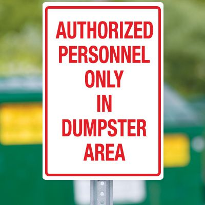 Dumpster Signs- Authorized Personnel Only In Dumpster Area