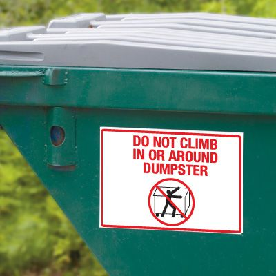 Dumpster Signs- Do Not Climb In Or Around Dumpster (Graphic)