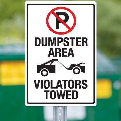 Dumpster Signs- Dumpster Area Violators Towed (Graphic)