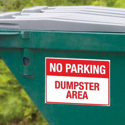 Dumpster Signs-  No Parking Dumpster Area
