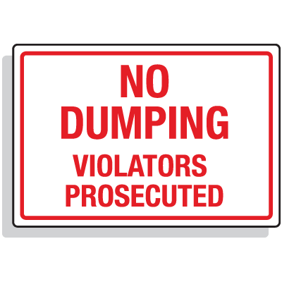 Dumpster Signs- No Dumping Violators Prosecuted