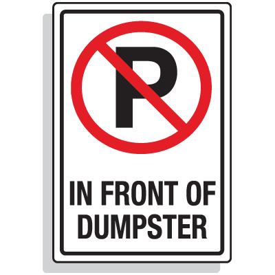 Dumpster Signs- (No Parking Symbol) In Front Of Dumpster