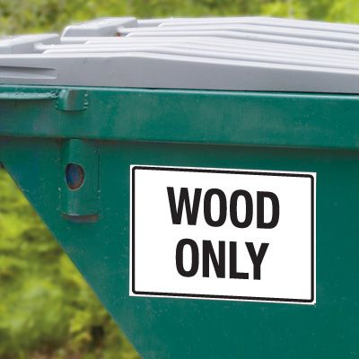 Dumpster Signs- Wood Only