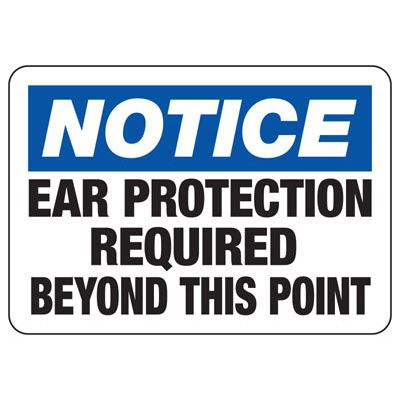 Machine Safety Signs - Ear Protection Required Beyond This Point