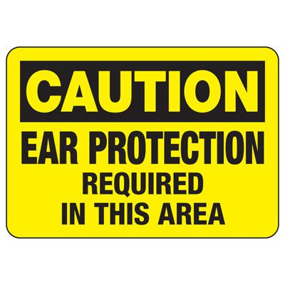 Ear Protection Required In This Area - Machine Safety Signs