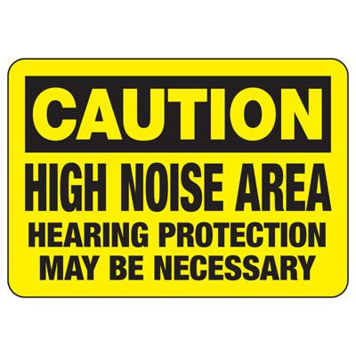 Caution High Noise Area Hearing Protection - Ear Protection Sign